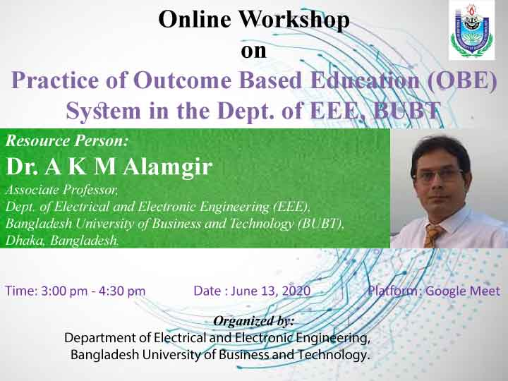 Online Workshop on Practice of Outcome based Education (OBE) System in the Dept. of EEE, BUBT