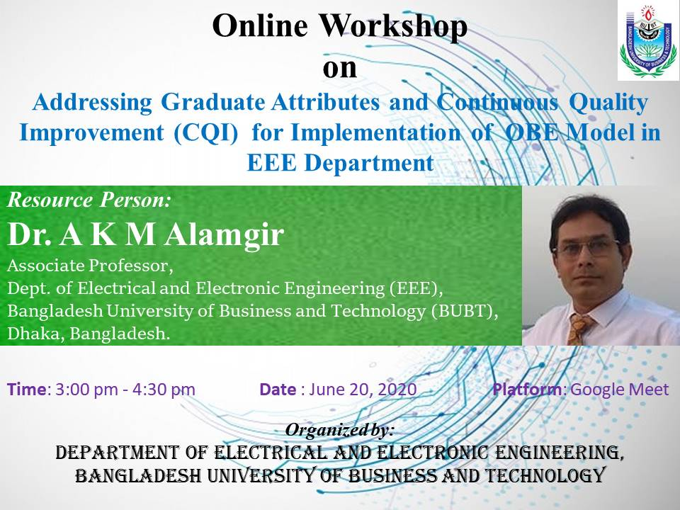 Online Workshop on Addressing Graduate Attributes and Continuous Quality Improvement (CQI) for Implementation of OBE Model in EEE Department